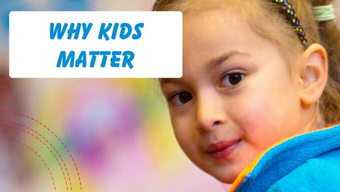 Why Kids Matter